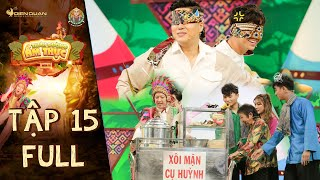 THE KING OF FOOD 6 - EP 15 Full - Truong Giang the chieftain is glad to see the guests suffer