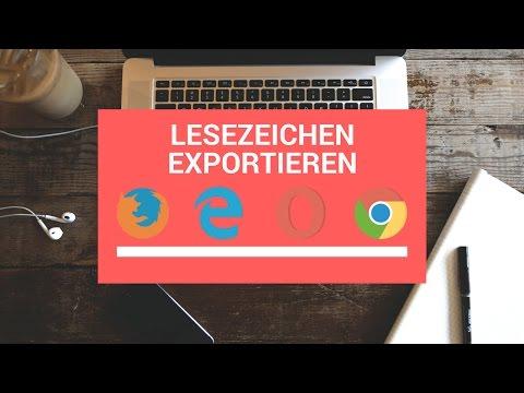 Lesezeichen Exportieren In Google Chrome, Firefox & Microsoft Edge