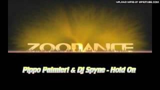 Pippo Palmieri & Dj Spyne - Hold On