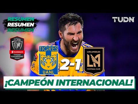 Resumen y goles | Tigres 2-1 LAFC | Gran Final - CONCACAF Champions 2020/21 | TUDN