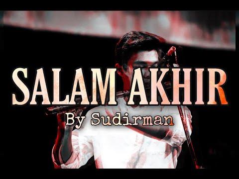 Salam Akhir - Sudirman ( Seruling Instrumental Cover )