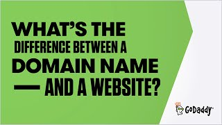 what is the difference between a domain name and a website   godaddy