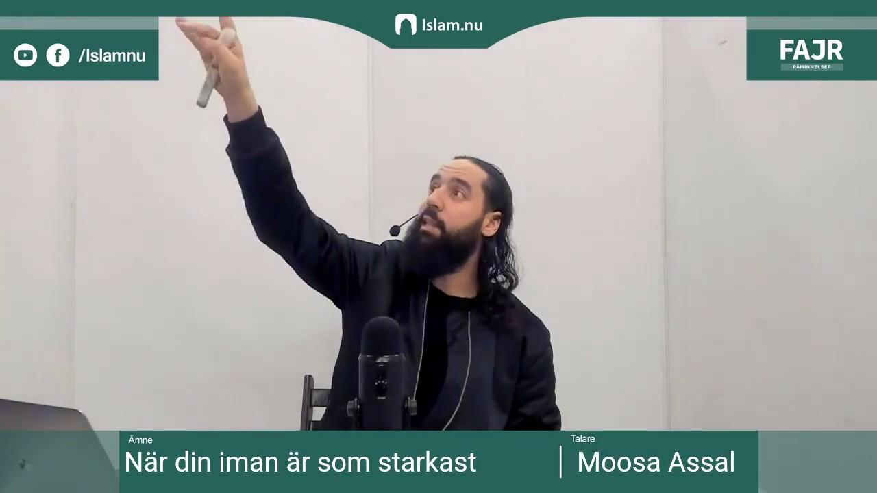 När din iman är som starkast | Fajr påminnelse #14 med Moosa Assal