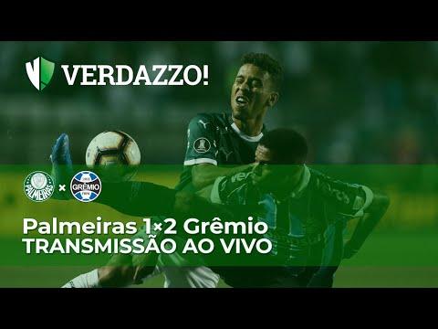 Palmeiras X Grêmio - Libertadores 2019 - TRANSMISSÃO AO VIVO!