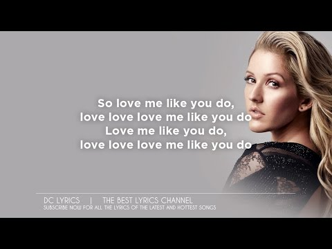 Ellie Goulding - Love Me Like You Do LYRICS (Acoustic)