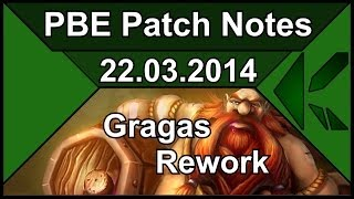 Gragas Rework - PBE Patch Notes [22.03.2014] [Deutsch/HD]