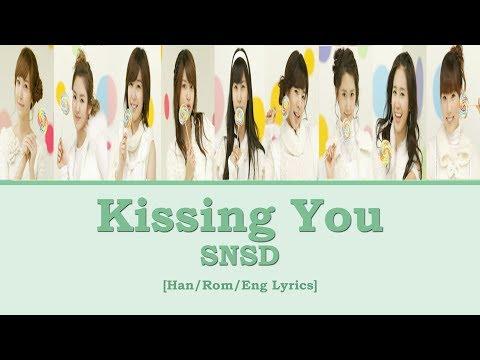 [Han/Rom/Eng] SNSD - Kissing You Lyrics