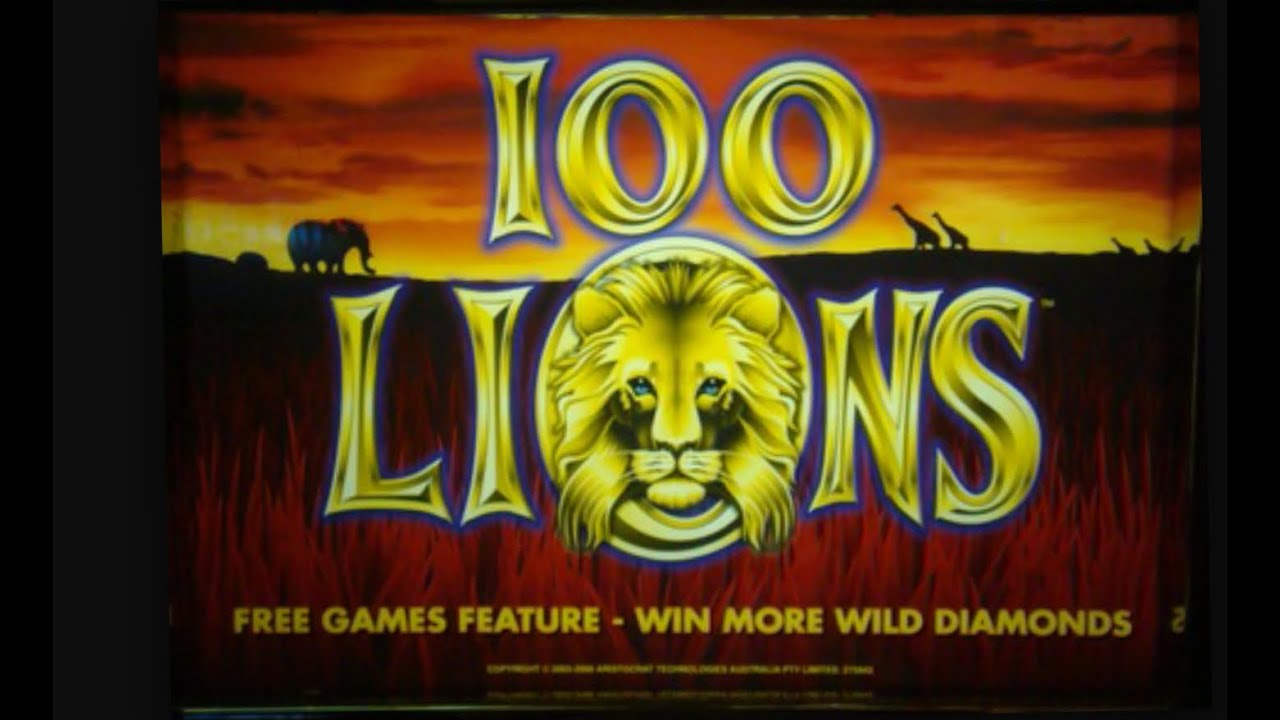 100 lions slot machine max bet -b