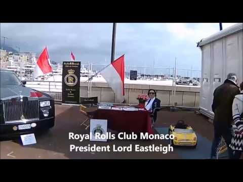 Royal Rolls club #Monaco Lord Eastleigh @SalonAutoMonaco 2017