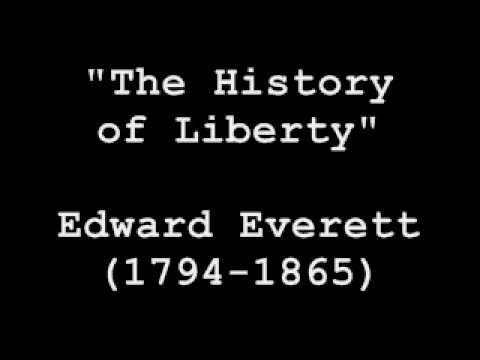History of Liberty - Edward Everett