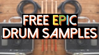 [FREE DOWNLOAD] Epic Drum Samples Mini Pack