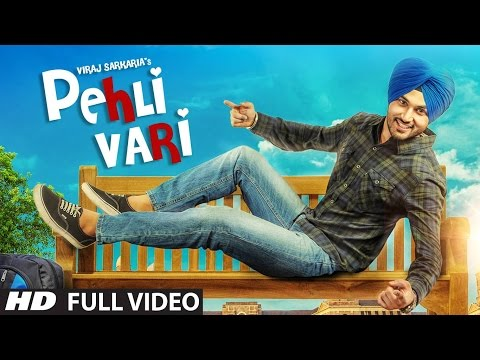 Viraj Sarkaria: Pehli Vari Full Video Song...