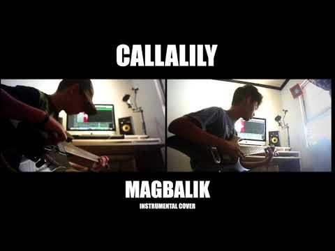 Magbalik - Callalily (Instrumental Cover)