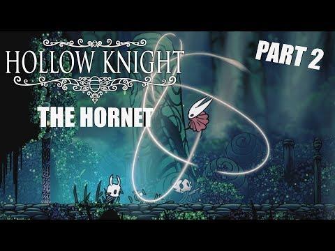 Hollow Knight | THE HORNET | PART 2