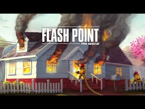 Flash point Fire Rescue Gameplay Impressions - XCOM Meets Bo