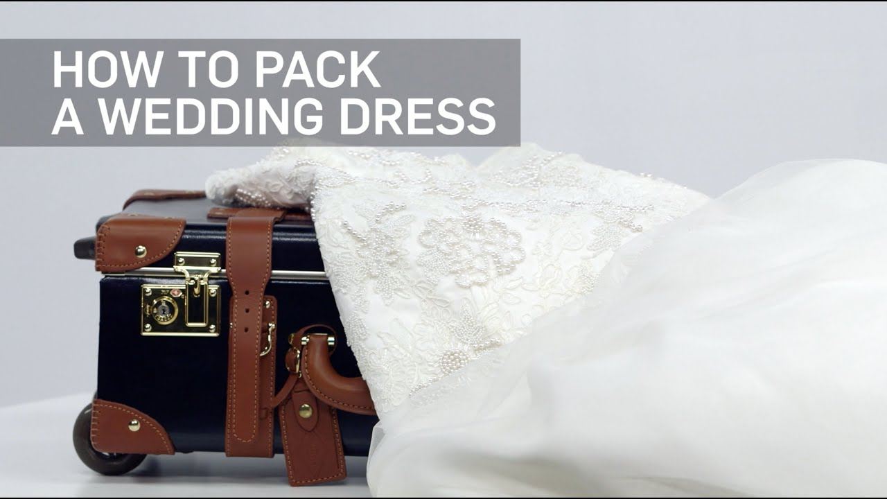 How To Pack A Wedding Dress Travel Leisure