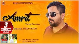Amrit - Non Stop Pahari Songs 2019 | Pankaj Thakur | Pahari Nati
