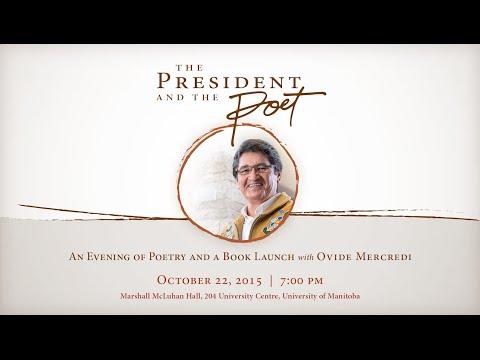 President and the Poet: Ovide Mercredi