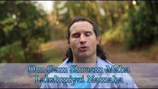 How to Chant the Ganesha Lakshmi Mantra, Om Gam Shreem Maha Lakshmiyei Namaha
