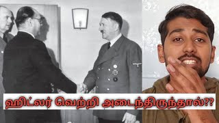 What if Hitler won world war 2? | Tamil | Siddhu Mohan