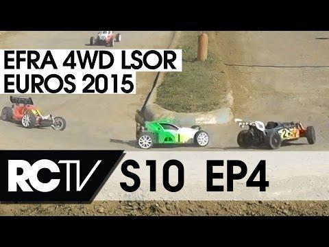 RC Racing TV S 10 E04 - EFRA 4WD LSOR Euros 2015