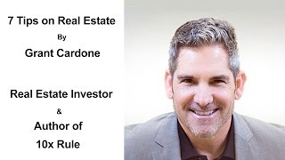 7 Tips On Real Estate Investing By Grant Cardone - How To Invest In Real Estate - Property Investing