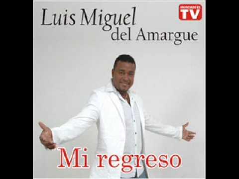 Luis Miguel Del Amargue - Ahora La Soledad