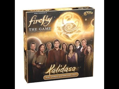Firefly the Game: Kalidasa
