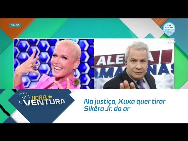 Na justiça, Xuxa quer tirar Sikêra Jr. do ar e pede indenização de R$ 500 mil