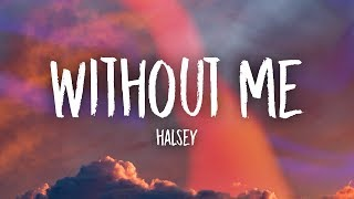 Halsey - Without Me (Lyrics) MP3