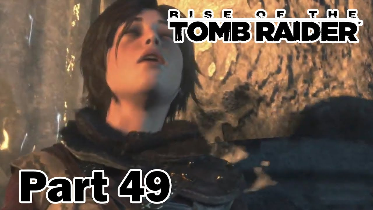 Rise of the Tomb Raider Part 49 Lara and the Lost City