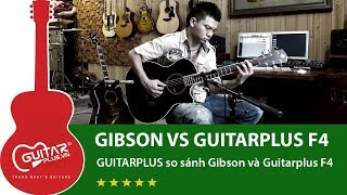 GIBSON vs GUITARPLUS F4