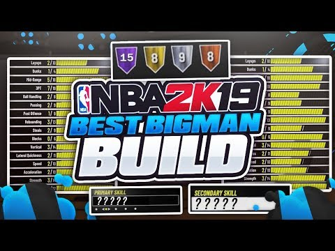 ALL BEST CENTER/POWER FORWARD BUILDS IN NBA 2K19 - BEST REBOUNDING, STRETCH BIG & POST SCORER BUILDS