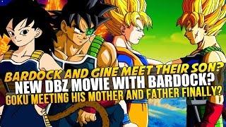 Dragon Ball Z: Can Bardock be in a New DBZ Movie? Bardock and Gine Meet Goku? SSJ Bardock Returns?