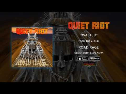 """Quiet Riot - """"Wasted"""" (Official Audio)"""
