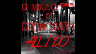 Dj MBuso Feat.Drew Smith - All I Do (Soweto Funk Dub)
