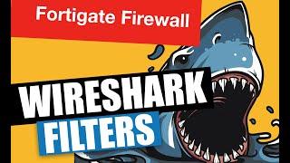 Wireshark Filters - Firewall Training
