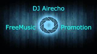 Techno HD: DJ Airecho - Titanic Remix (My Heart Will Go On) [FreeMusicPromotion]