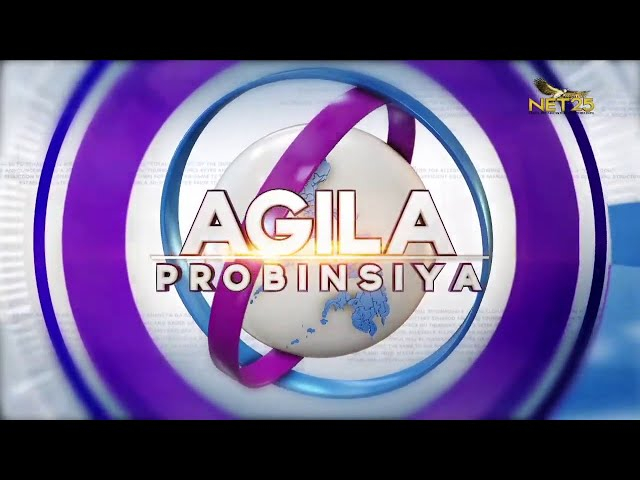 WATCH: Agila Probinsya - October 19, 2021