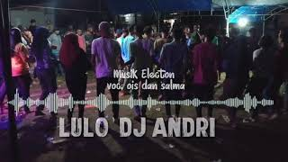 Musik Lulo voc.Ois dan salma Terbaru 2021