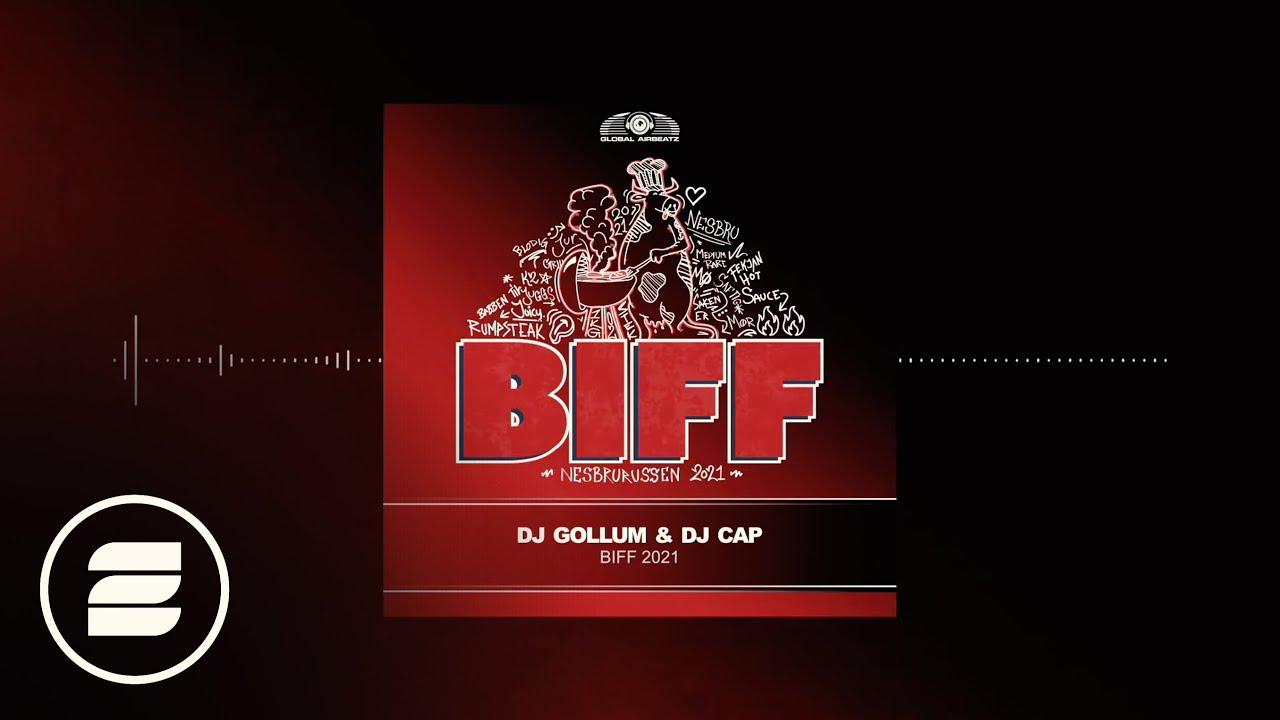 Download DJ Gollum & DJ Cap - Biff 2021