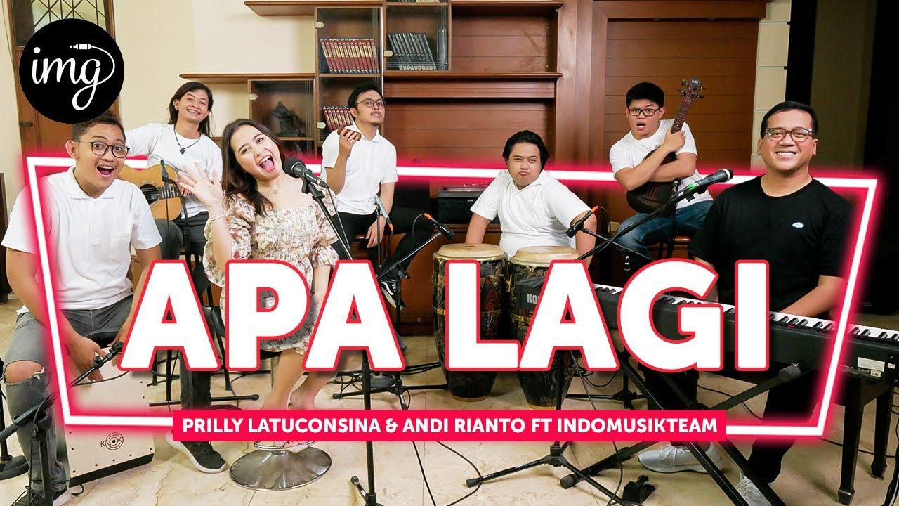 APA LAGI - PRILLY LATUCONSINA & ANDI RIANTO FT ...