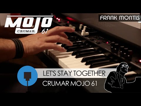 Let's Stay Together - Frank Montis (Al Green Cover on Crumar Mojo 61)