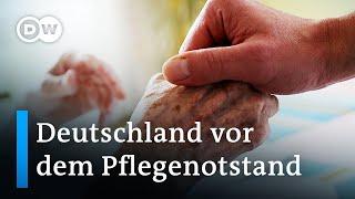 Deutschland vor dem Pflegenotstand | DW Nachrichten
