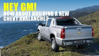 New Chevy Avalanche - 5 Reasons GM Needs to Build It