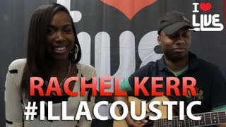 Rachel Kerr - I Will Love Me / Could This Be Love #ILLACOUSTIC