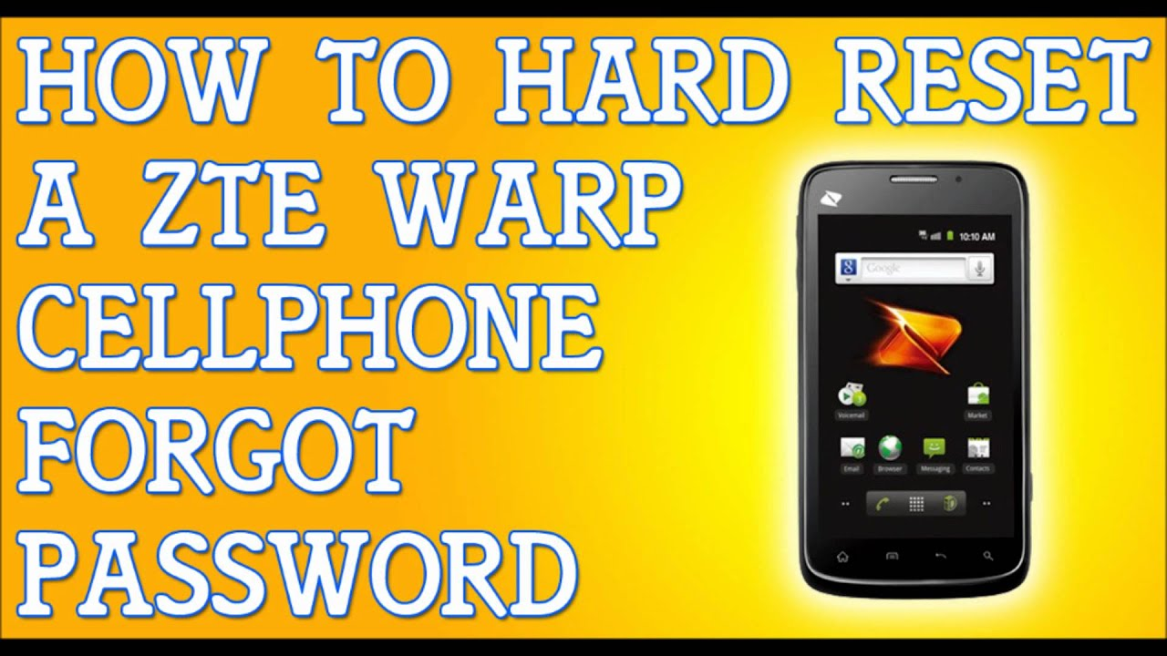 Forgot Password ZTE Warp How To Hard Reset