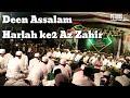 Deen Assalam Az Zahir Harlah ke 2