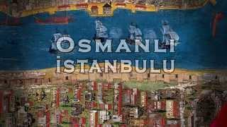 Osmanlı İstanbulu III Tanıtım Filmi