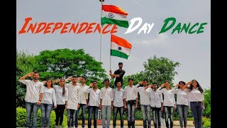 INDEPENDENCE DAY DANCE 2018 || AE WATAN / YE JO DESH / MAULA MERE || MJ'S GROOVERS